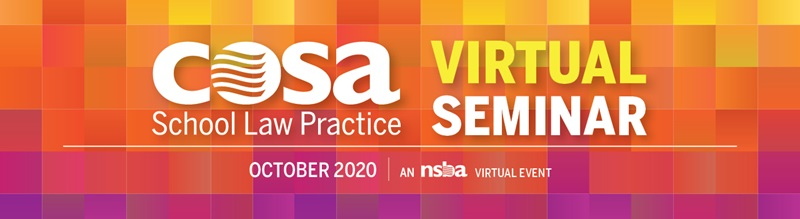 COSA School Law Practice Virtual Seminar